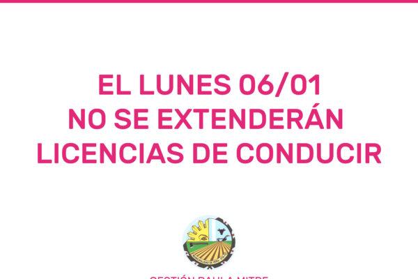 Lunes 06/01 no se extenderán Licencias de Conducir
